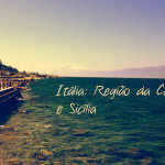 Backpacker: Sul da Itália – Reggio Calábria e Sicília