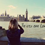 Backpacker: Londres pela 3a vez