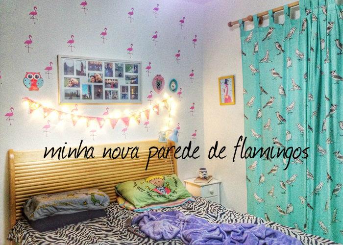 minha nova parede de flamingos