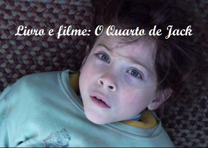 Livro e filme: O Quarto de Jack
